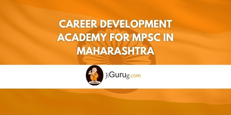 Career Development Academy for MPSC in Maharashtra Review