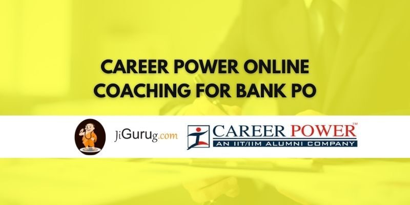 Career Power Online Coaching for Bank PO Review