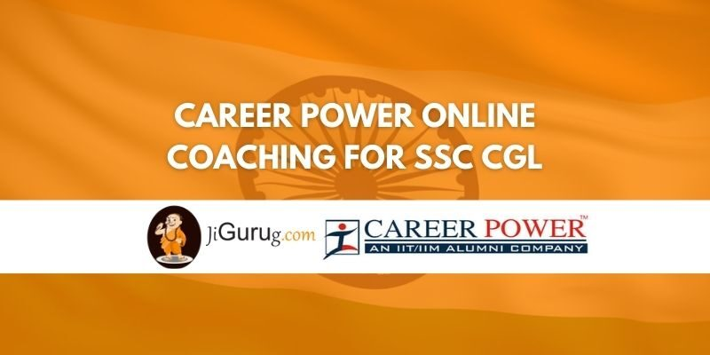 Career Power Online Coaching for SSC CGL Review