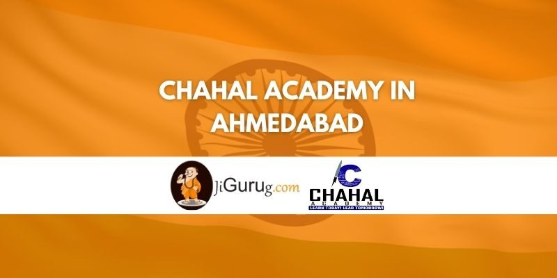 Chahal Academy in Ahmedabad Review