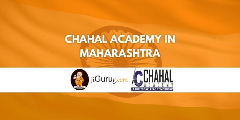 Chahal Academy in Maharashtra Review
