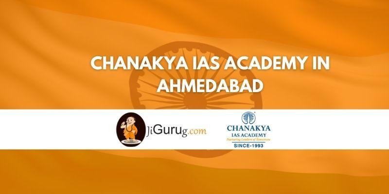 Chanakya IAS Academy in Ahmedabad Review