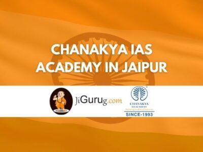 Chanakya IAS Academy in Jaipur Review