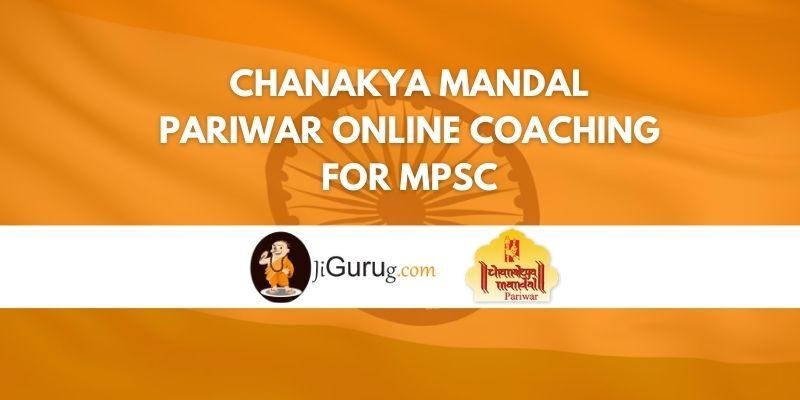 Chanakya Mandal Pariwar Online Coaching for MPSC Review