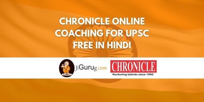 Chronicle Online Coaching for UPSC Free in Hindi Review