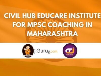 Civil Hub Educare Institute for MPSC Coaching in Maharashtra Review