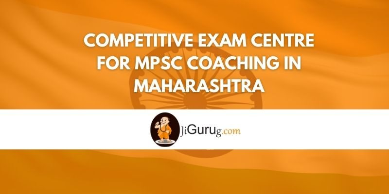 Competitive Exam Centre for MPSC Coaching in Maharashtra Review