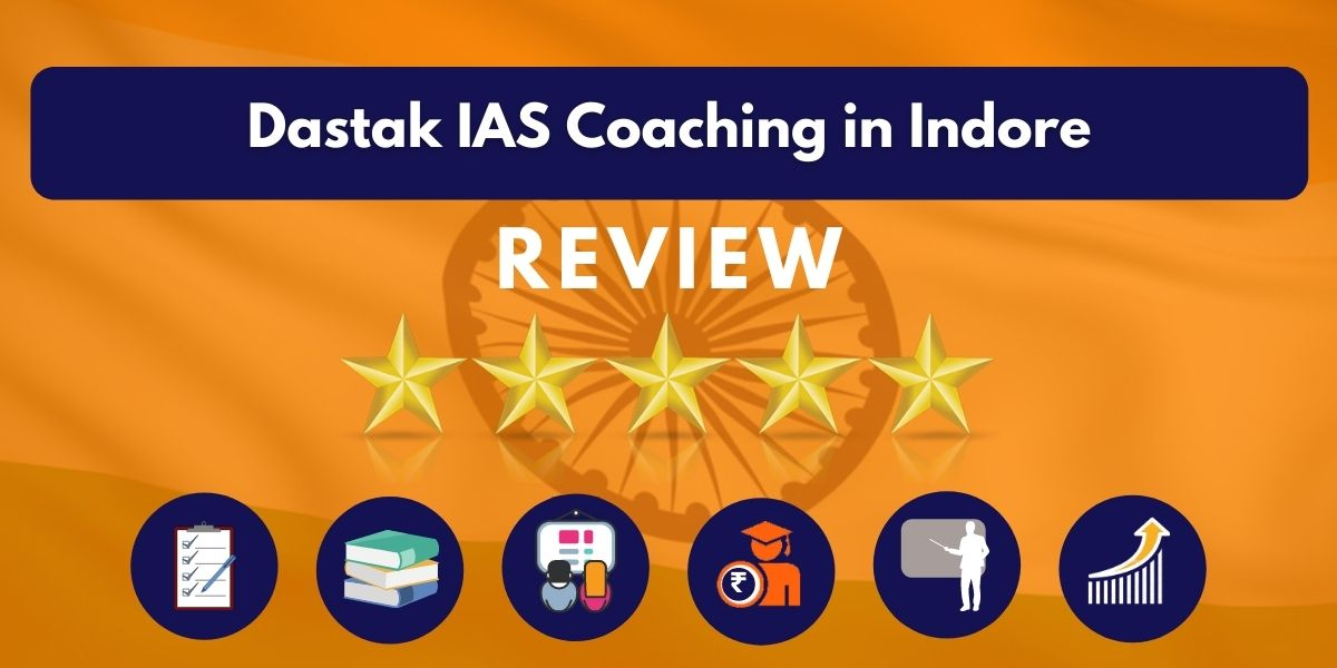 Dastak IAS Coaching in Indore Review