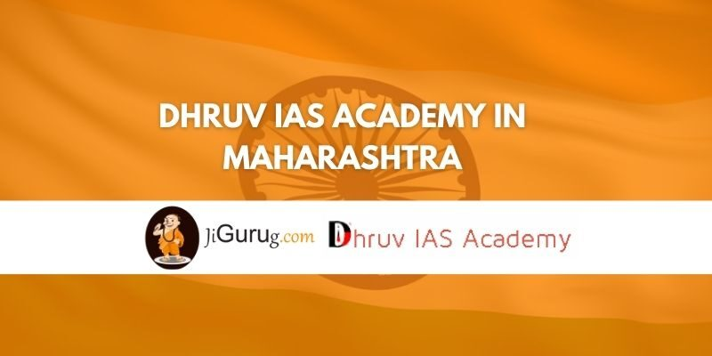 Dhruv IAS Academy in Maharashtra Review