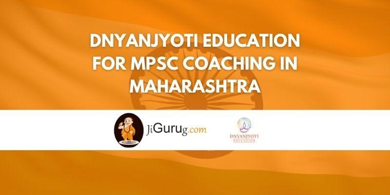 Dnyanjyoti Education for MPSC Coaching in Maharashtra Review