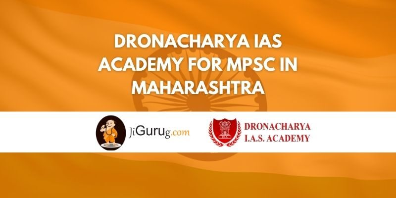 Dronacharya IAS Academy for MPSC in Maharashtra Review