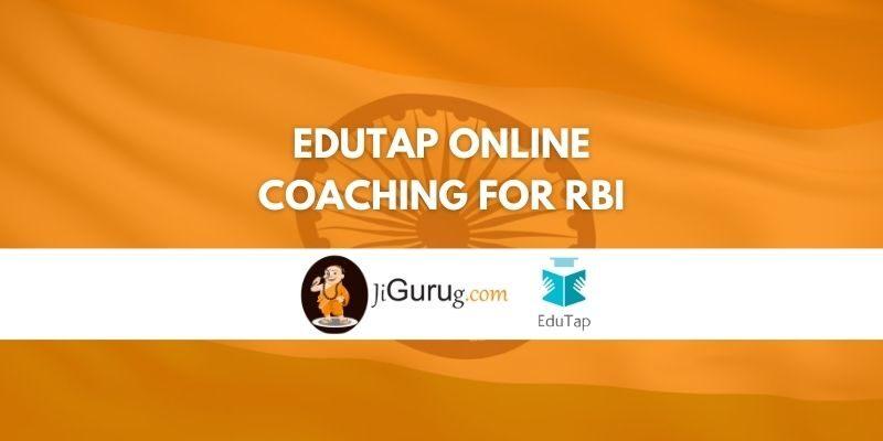 EduTap Online Coaching for RBI Review