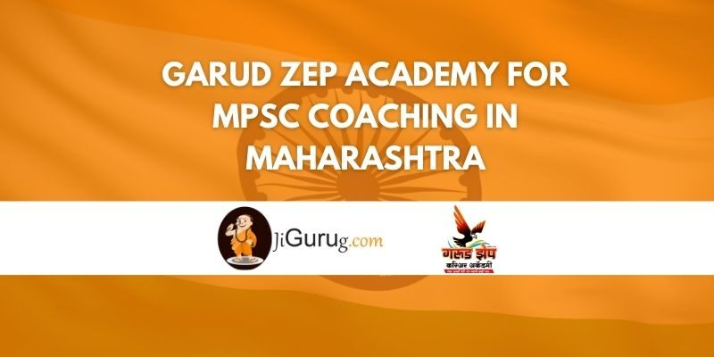 Garud Zep Academy for MPSC Coaching in Maharashtra Review