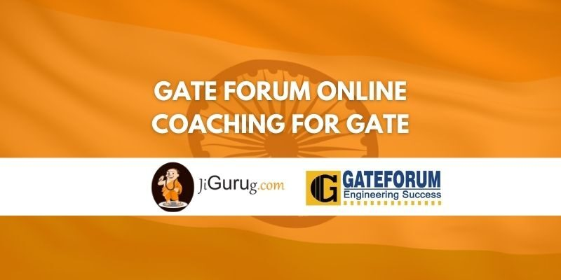 Gate Forum Online Coaching for GATE Review