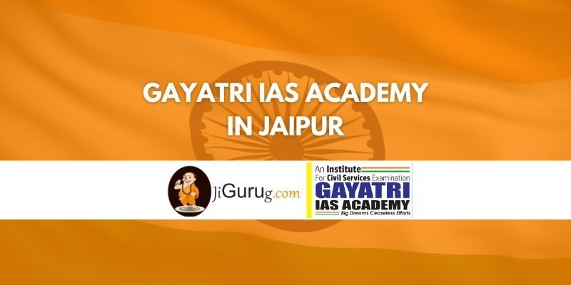 Gayatri IAS Academy in Jaipur Review