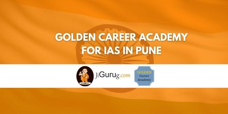 Golden Career Academy for IAS in Pune Review