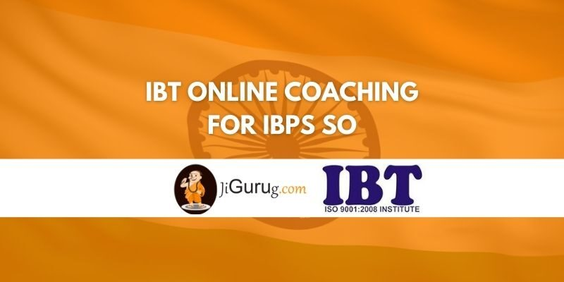 IBT Online Coaching for IBPS SO Review