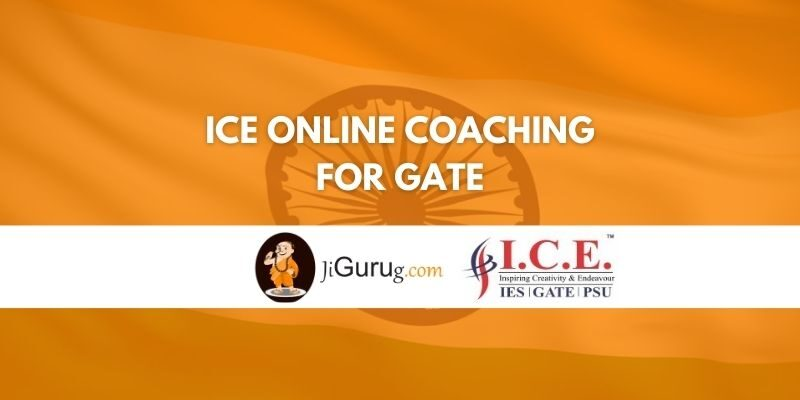 ICE Online Coaching for Gate Review