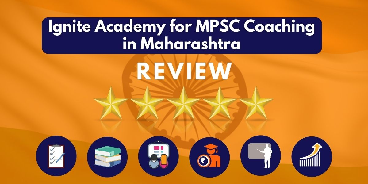 Ignite Academy for MPSC Coaching in Maharashtra Review