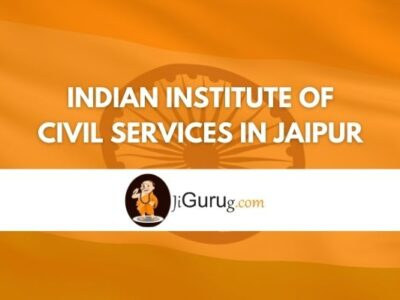 Indian Institute of civil services in Jaipur Review