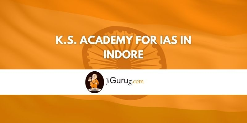 K.S. Academy For IAS in Indore Review