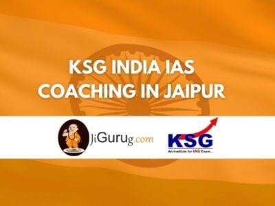 KSG IAS Coaching in Jaipur Review