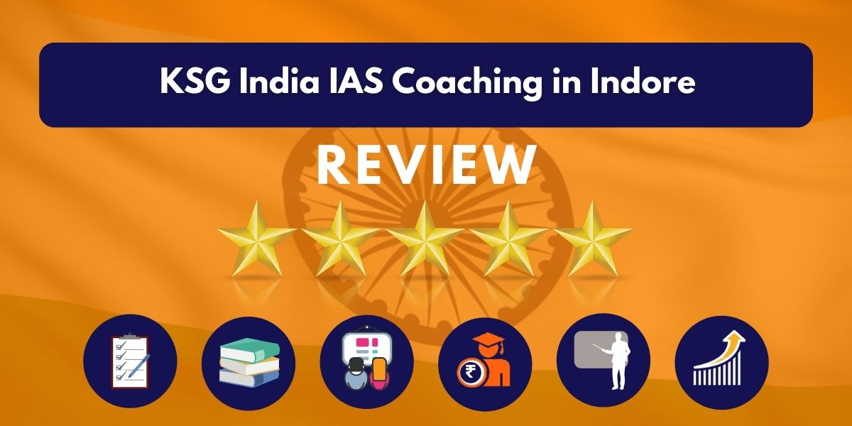 KSG India IAS Coaching in Indore Review
