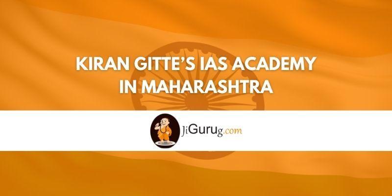Kiran Gitte's Ias Academy in Maharashtra Review