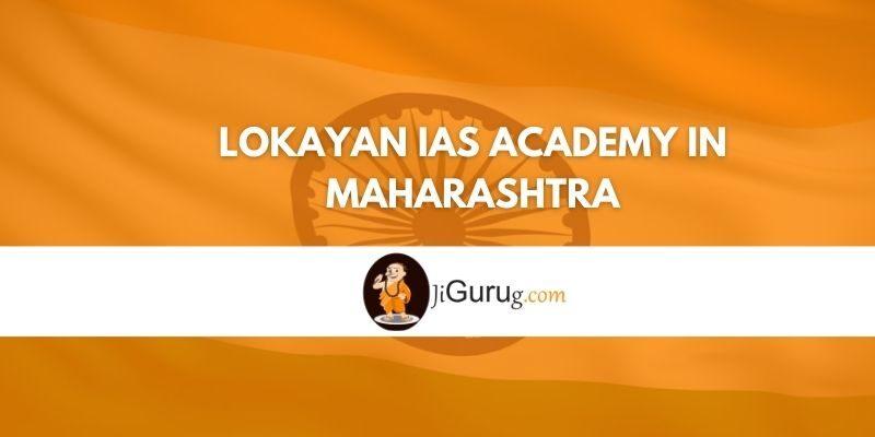 Lokayan IAS Academy in Maharashtra Review