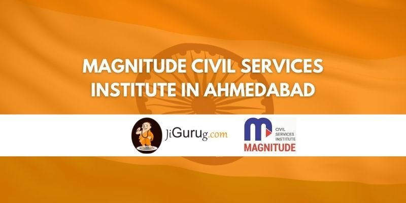 Magnitude Civil Services Institute in Ahmedabad Review
