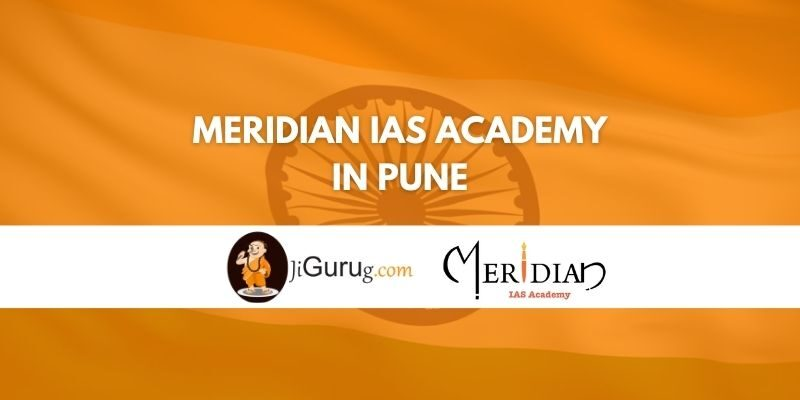 Meridian IAS Academy in Pune Review