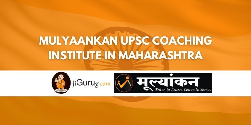 Mulyaankan UPSC Coaching Institute in Maharashtra Review