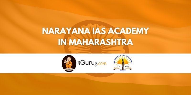 Narayana IAS Academy in Maharashtra Review
