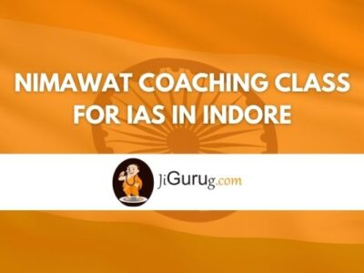 Nimawat Coaching Class for IAS in Indore Review