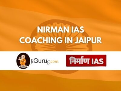 Nirman IAS Coaching in Jaipur Review