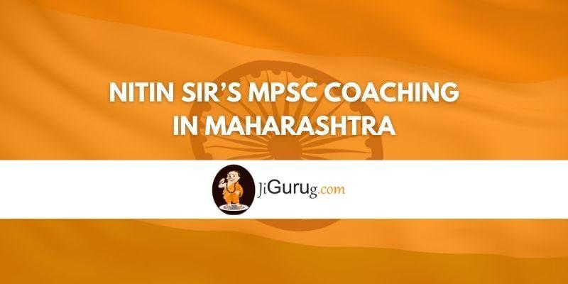 Nitin Sir's MPSC Coaching in Maharashtra Review