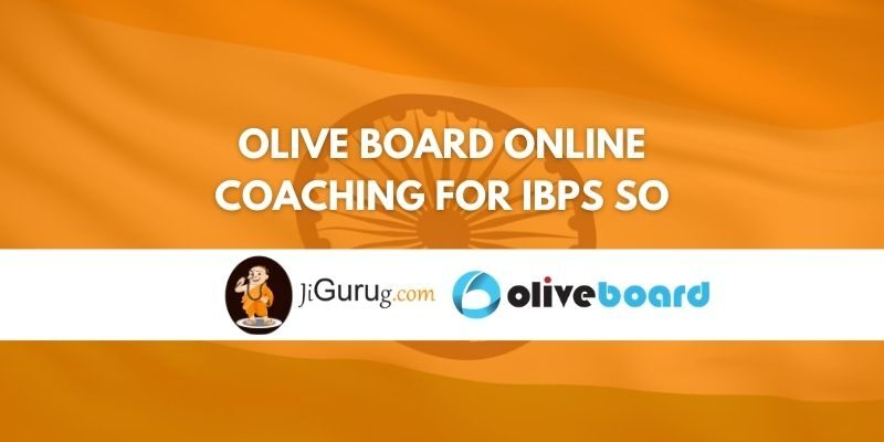 Olive Board Online Coaching for IBPS SO Review