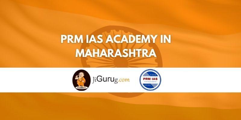 PRM IAS Academy in Maharashtra Review
