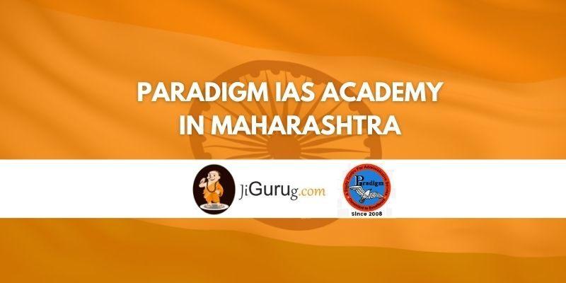 Paradigm IAS Academy in Maharashtra Review