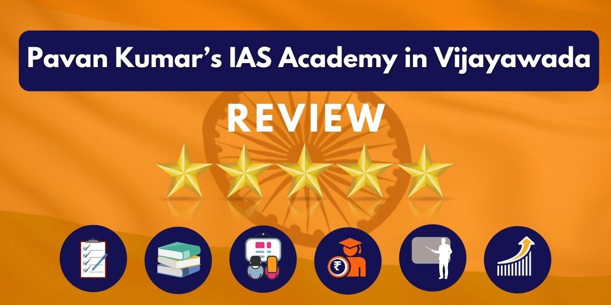 Pavan Kumar's IAS Academy in Vijayawada Review