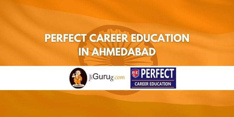 Perfect Career Education in Ahmedabad Review