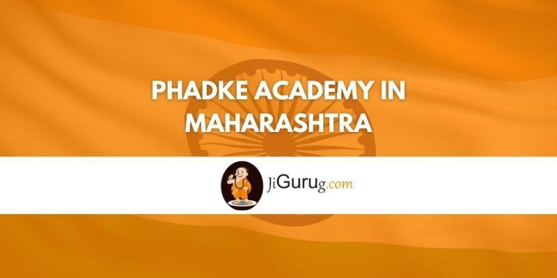 Phadke Academy in Maharashtra Review