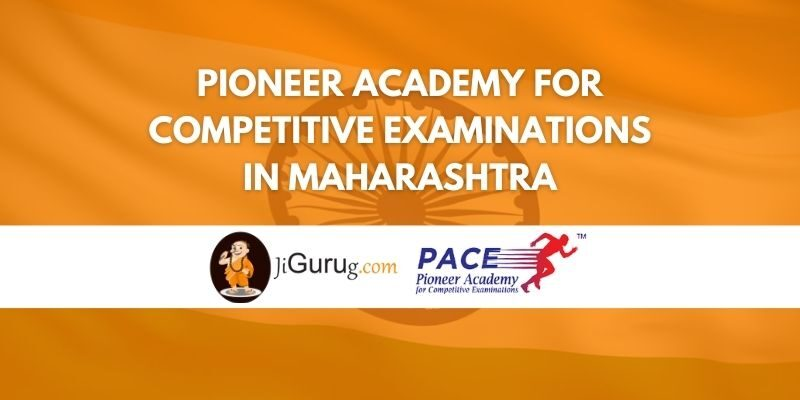 Pioneer Academy for Competitive Examinations in Maharashtra Review