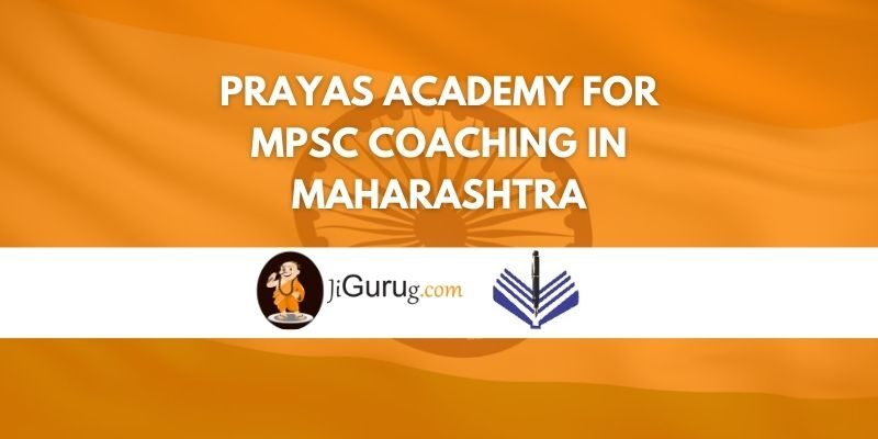 Prayas Academy For MPSC Coaching in Maharashtra Review