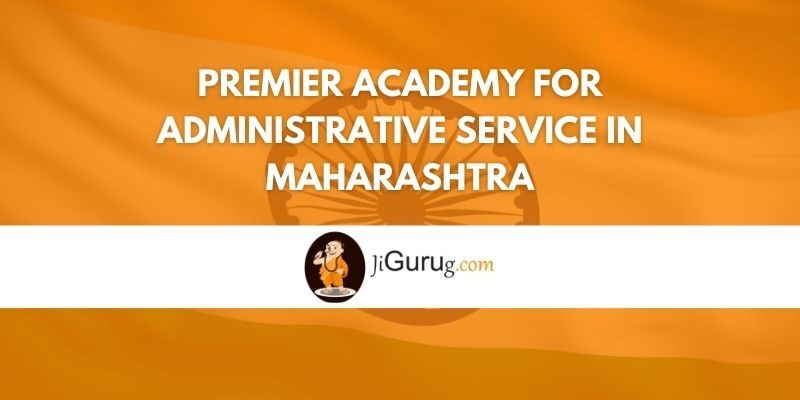 Premier Academy For Administrative Service in Maharashtra Reviews