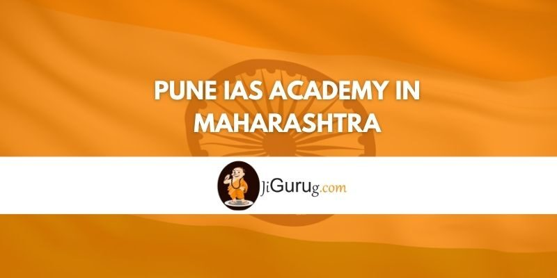 Pune IAS Academy in Maharashtra Review