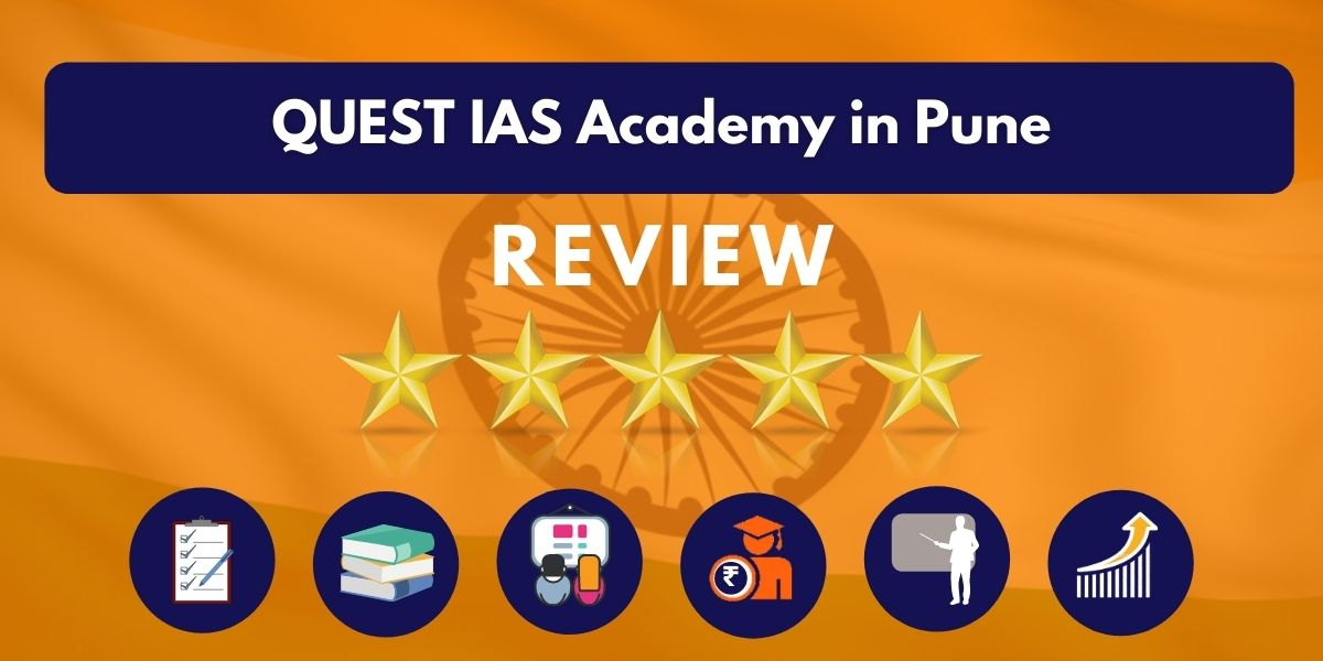 QUEST IAS Academy in Pune Review