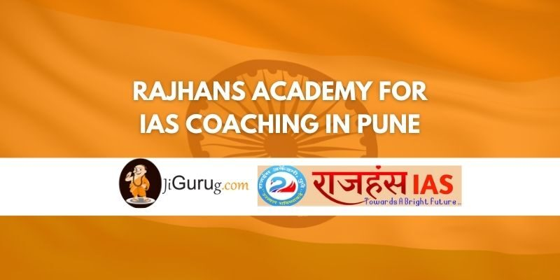 Rajhans Academy for IAS coaching in Pune Review