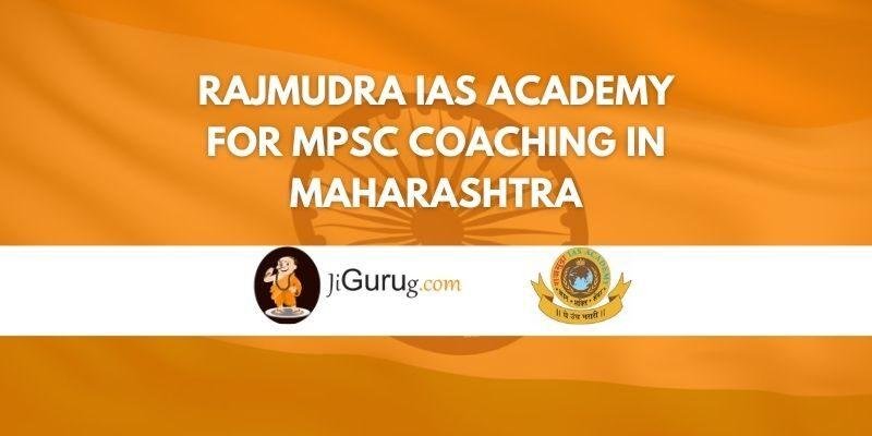 Rajmudra IAS Academy For MPSC Coaching in Maharashtra Review