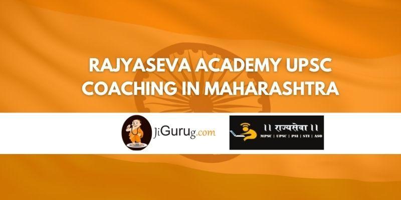 Rajyaseva Academy UPSC Coaching in Maharashtra Review